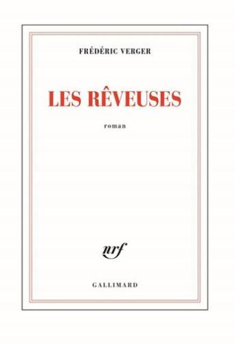 LES REVEUSES Frédéric Verger